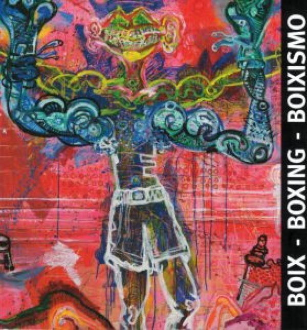 BOIX – BOXING – BOIXISMO