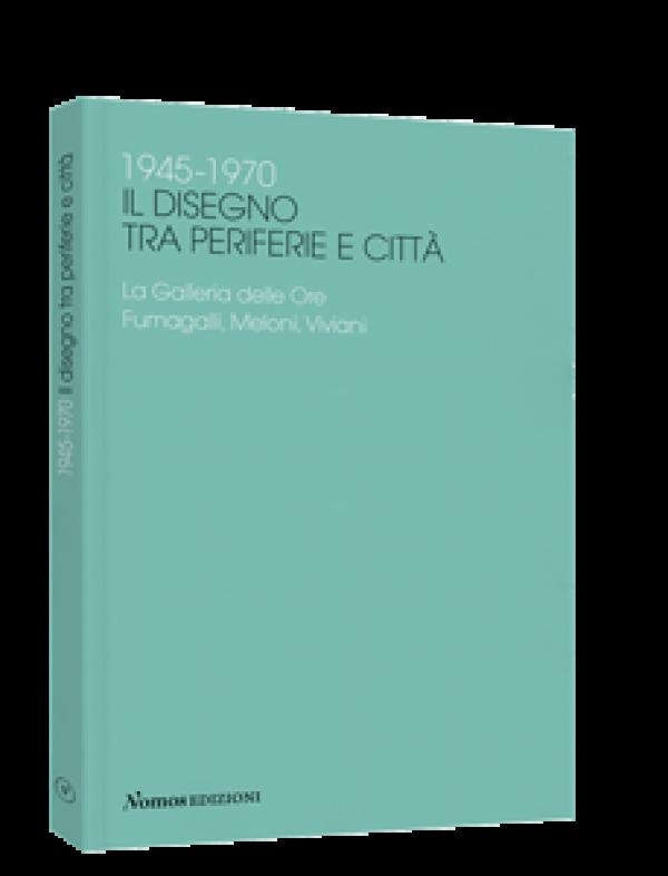1945-1970-il-disegno-tra-periferie-e-citta-scheda